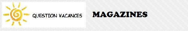 Question Vacances magazine